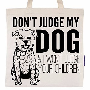 Pet Studio Art Don't Judge My Dog Tote Bag