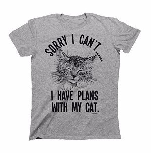 Buzz Shirts Sorry I cant..I Have Plans With My Cat Mens & Ladies Unisex Fit Slogan T-Shirt